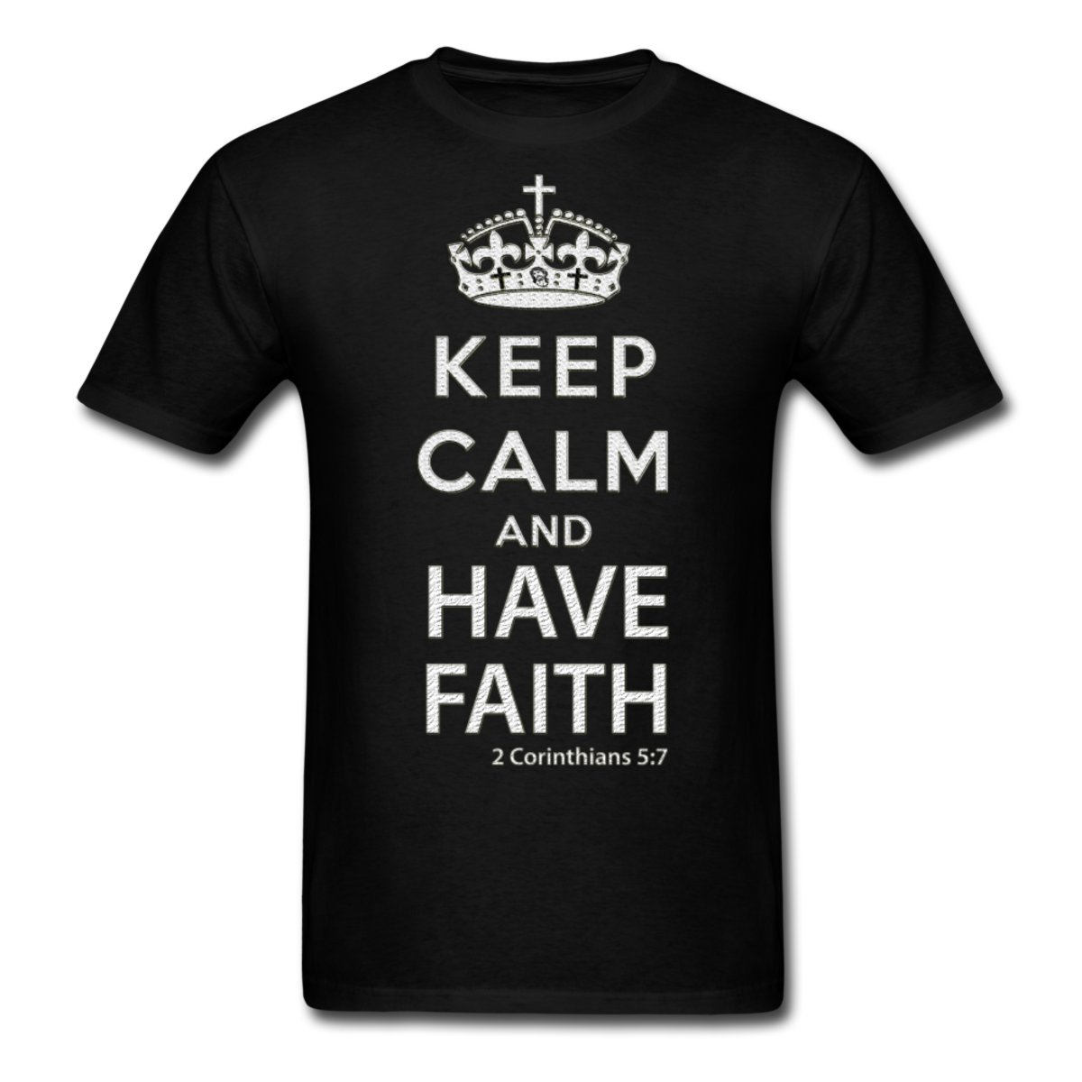 Mantenga la calma y tenga fe (2 Corintios 5: 7) Camiseta para hombre Nueva moda para hombre Camiseta de manga corta Camiseta de algodón Camiseta