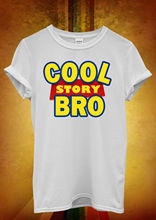 Cool Story Bro Toy Meme Tell It Again Men Women Unisex T Shirt  Top Vest 645 New Shirts Funny Tops Tee