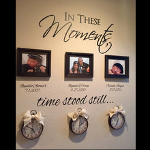In These Moments Time Stood Still Custom Name For Special Date Quotes Wall Stickers Vinyl Family Lettering Decals 601C