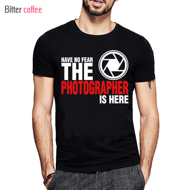 b27f6f8d Man's summer printing Funny Have No Fear The Photographer Is Here Plus Size  T-shirt Custom Short Sleeve Tops & Tees