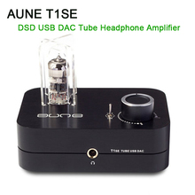 AUNE T1SE HIFI DSD Tube Headphone Amplifier USB DAC Headphone Amp Tube 24Bit/192K new xduoo xd 06 headphone amplifier 24bit 192khz high performance usb coaxial optical dac tube op amp class a buf