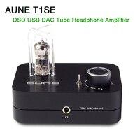 AUNE T1SE HIFI DSD Tube Headphone Amplifier USB DAC Headphone Amp Tube 24Bit/192K