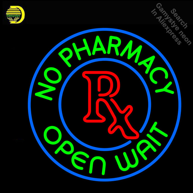 No Pharmacy Open Wait Neon Sign Real GLASS Tube Handcraft neon Light Signs custom Advertise Store vintage neon lamps wholesale