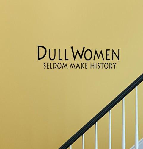 Free shippingCaCar DIY wall sticker Dull Women Seldom Make History ...