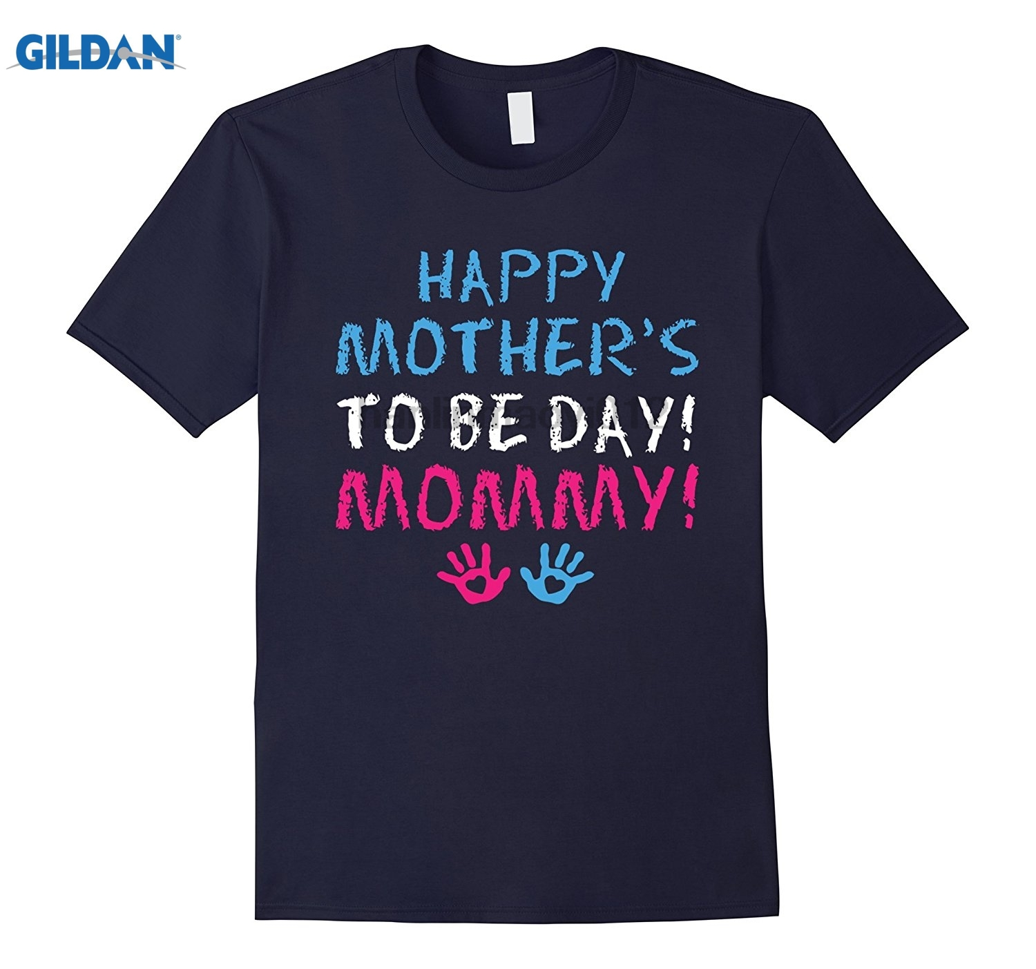 GILDAN Happy Mother To Be Day Mommy Cute Mothers Day Gift T Shirt sunglasses women T-shirt