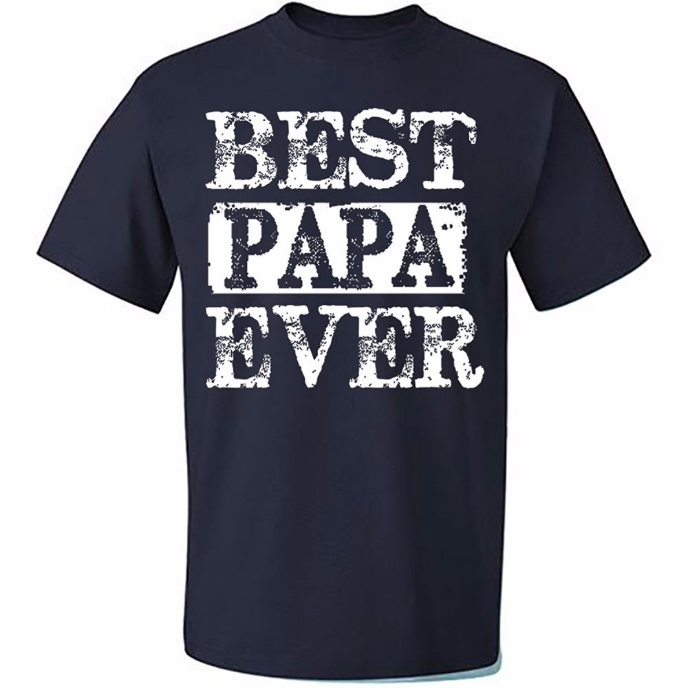 Best Papa Ever T-Shirt Fathers Day Shirt Papa Tshirt Gifts For Grandpa Father Day Gift Short Sleeve Basic Tops