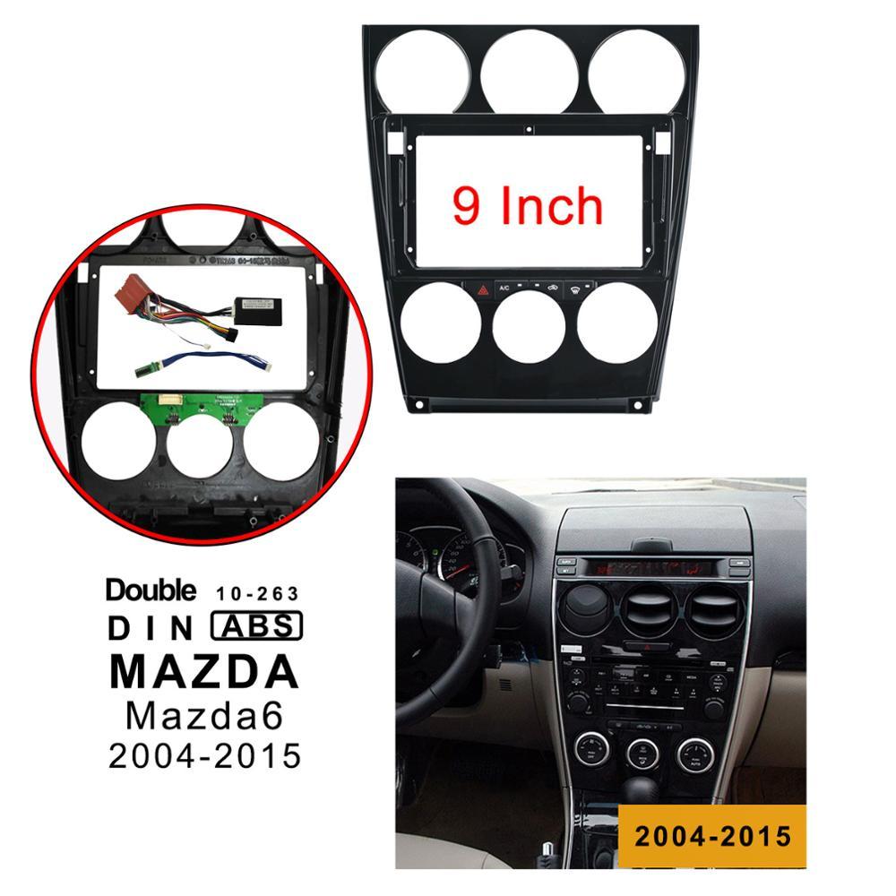 9 אינץ 2din רכב רדיו Fascia עבור מאזדה 6 2004-2015 סטריאו דאש לוח הר התקנה כפול דין מסגרת תקליטור DVD GPS לוח מסגרת