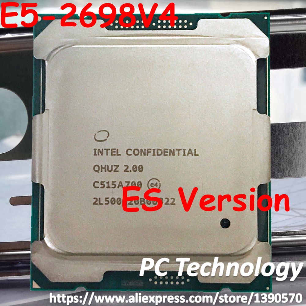 Original Intel Xeon ES Version QHUZ QHZD E5 2698V4 CPU Processor E5 2698V4 2 00GHz 20