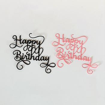 Wszystkiego najlepszego z okazji urodzin do cięcia metalu matryce do scrapbookingu Album DIY tłoczenie Folder karta papierowa Maker szablon Decor szablony rzemiosło tanie i dobre opinie List Nieregularne Rysunek SH1348