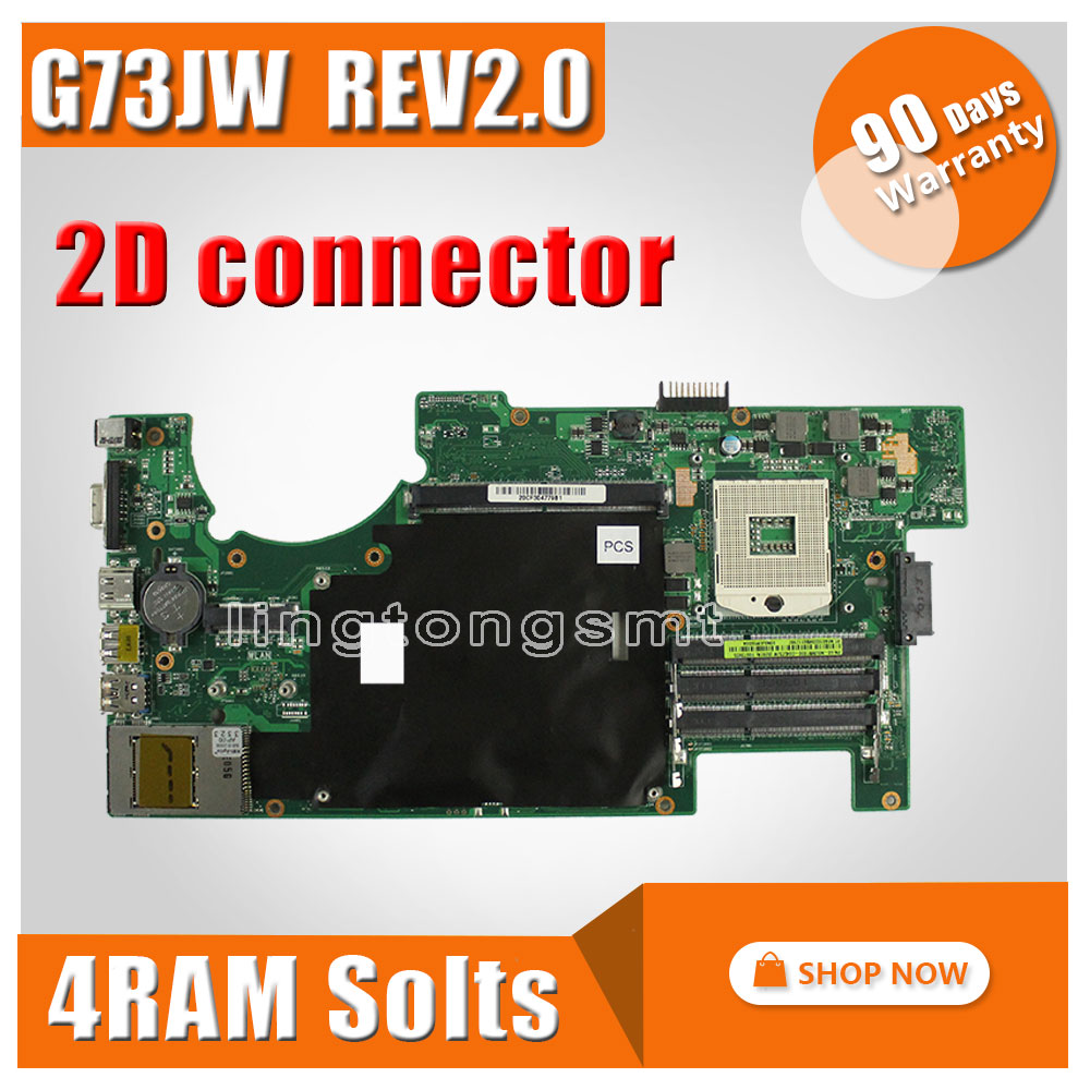 G73JW Motherboard For ASUS G73  G73J G73JW REV2.0 Mainboard With 2D Connector 4RAM Solts 60-N0UMB1200-A02 100% Tested brand new for asus k53sd rev 6 0 motherboard rev 6 0 with i3 processor mainboard