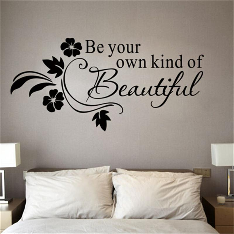 Be Your Own Kind Of Beautiful Vinyl Wall Stickers Quotes Lettering Words For Kids Girls Bedroom Living Room Home Mural Art Decal