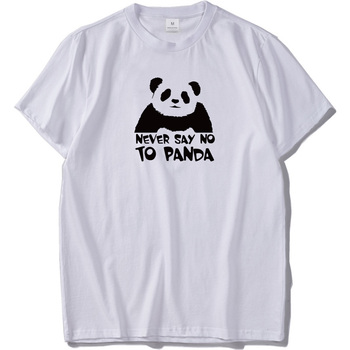 Never Say No to Panda T Shirt Cute Animal White Shirts High Quality Breathable Cotton t-shirt US Size