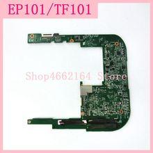 EP101 материнская плата для ASUS Eee Pad TF101 TF101G EP101 планшетный ПК Rev1.4G 90R-OK0CMB10000Y EP101 материнская плата 16G PC плата тест