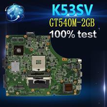 Amazoon K53SV материнская плата для ноутбука ASUS K53SM K53SC K53SJ P53SJ A53SJ Тесты Оригинал материнская плата REV2.1/2,4/3,0/3,1 GT540M-2GB