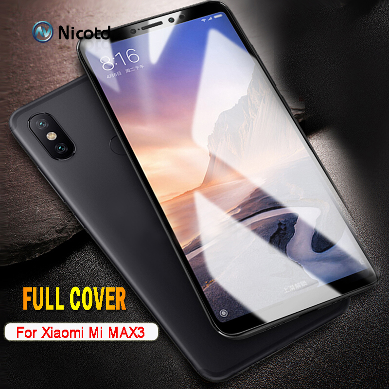 Nicotd Tempered Glass For Xiaomi Mi Max 3 4D Full Cover Screen Protector Protective Film For Xiomi Mi Max 2 Max3 Max1  Max2 3Pro