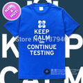 Free Shipping High Quality New 100% Cotton Printing Casual Loose Fashion T-shirt Tee Keep calm and continue testing portal 2