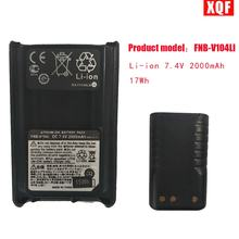Xqf fnb v104li li ion 74 v 2000mah 17wh батарея для yaesu vertex