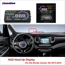 Liandlee Car HUD Head Up Display For Kia Rondo Carens 3th 2013-2018 Safe Driving Screen Full Function OBD Projector Windshield