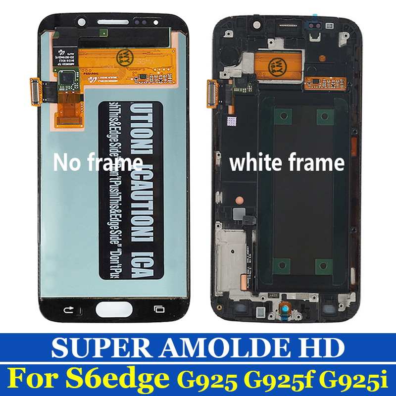 OEM AMOLED Screen For Samsung Galaxy S6 Edge LCD Display S6EDGE G925 G925F Lcd Touch Screen Digitizer Replacemen SM-G925F LCD OEM AMOLED Screen For Samsung Galaxy S6 Edge LCD Display S6EDGE G925 G925F Lcd Touch Screen Digitizer Replacemen SM-G925F LCD