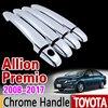 For Toyota Allion Premio 2008 2017 T260 Chrome Handle Cover Trim Set 2009 2011 2012 2013