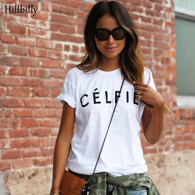 Hillbilly Hot Large Storlek Letter Printing Celfie Women's T-shirts Sommar 2017 Cotton Fashion Street Wear Lösa Tees C2-4
