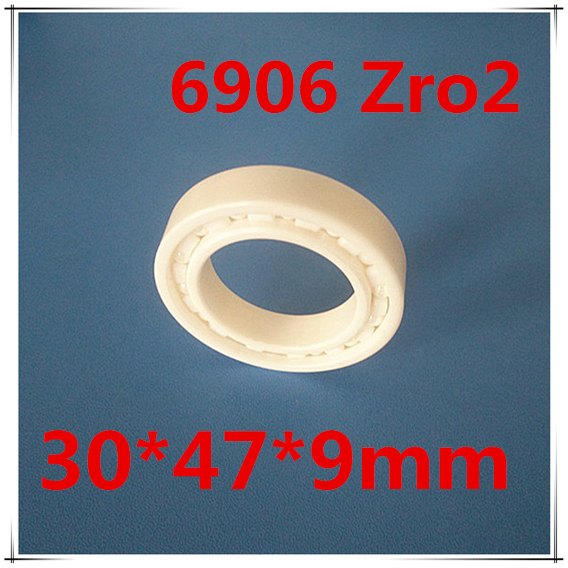 Full Ceramic Bearing 6906 61906 ZrO2 30x47x9 mm Ball Bearings Non-magnetic Insulating PTFE Cage ABEC 3 6906 61906 full zro2 ceramic deep groove ball bearing 30x47x9mm good quality