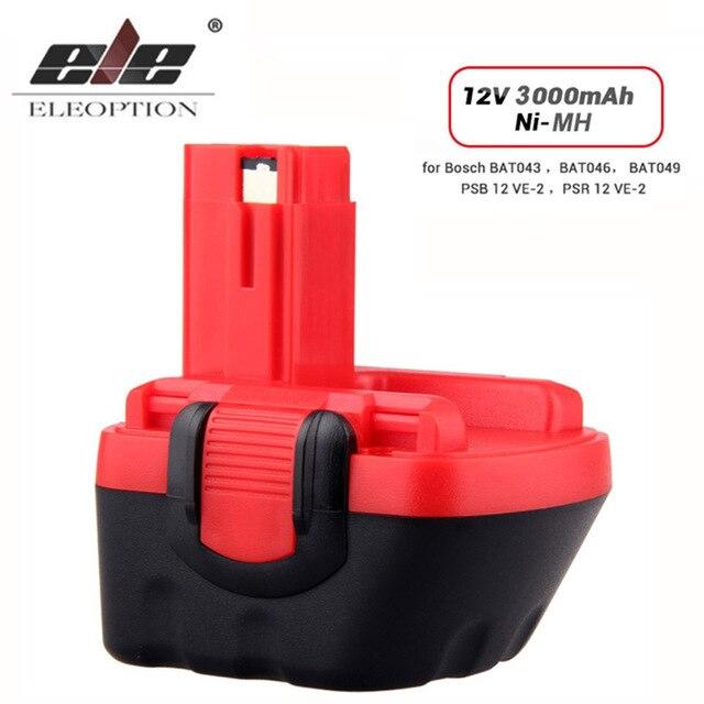 ELEOPTION 12 V 3000mAh Ni-MH batterie pour Bosch 12 V perceuse GSR 12 VE-2, GSB 12 VE-2, PSB 12 VE-2, BAT043 BAT045 BTA120 26073 35430