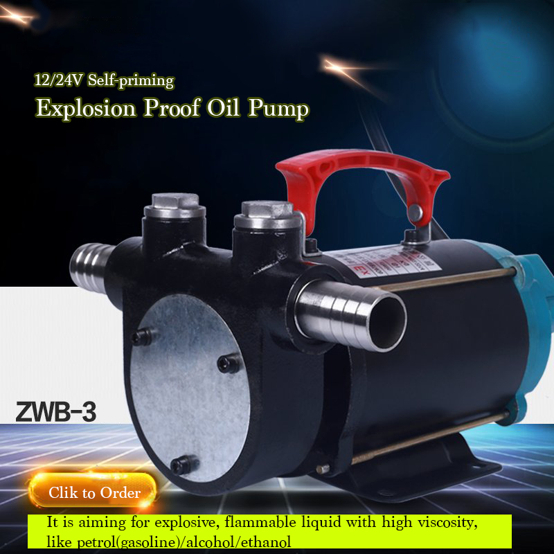 ZWB 3 24V Explosion proof Electrical Oil Suction Pump 1 Self priming Methanol Petrol Oil Pump