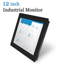 Écran tactile industriel de 12 pouces avec coque métallique, sortie USB, HDMI, VGA, DVI, AV, BNC