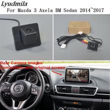 Lyudmila para conjuntos de câmeras traseiras de mazda 3 mazda3 axela bm sedan 2014 ~ 2018/rca & tela original compatível