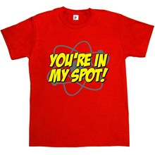 """TBBT-inspired """"You're In My Spot"""" Men's T-Shirt"""