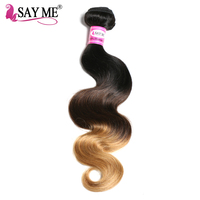SAY ME Ombre Brazilian Hair Body Wave 1b 4 27 Blonde Non Remy Human Hair Extensions