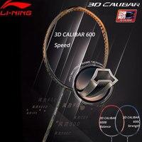 Li Ning 3D CALIBAR 600B/600C/600 Professional Badminton Racket Single LiNing Racquet AYPM322(AYPM402)/AYPM386/AYPP016 ZYF247