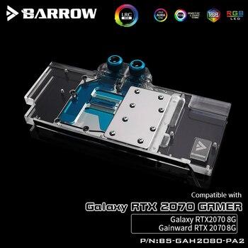 Barrow BS-GAH2080-PA2, LRC 2.0 Full Cover Graphics Card Water Cooling Blocks, For GALAXY RTX2070 Gamer/8G, Gainward RTX2070 8G