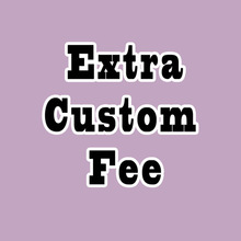 Extra-Fee of for Custom-Size Products-Style Changes And Special-Requests Link