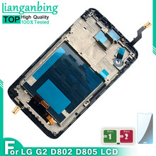Testati Al 100% di Lavoro Per LG G2 D802 D805 D800 D801 D803 VS980 LCD Touch Screen con cornice Digitizer Assembly Trasporto trasporto libero(China)