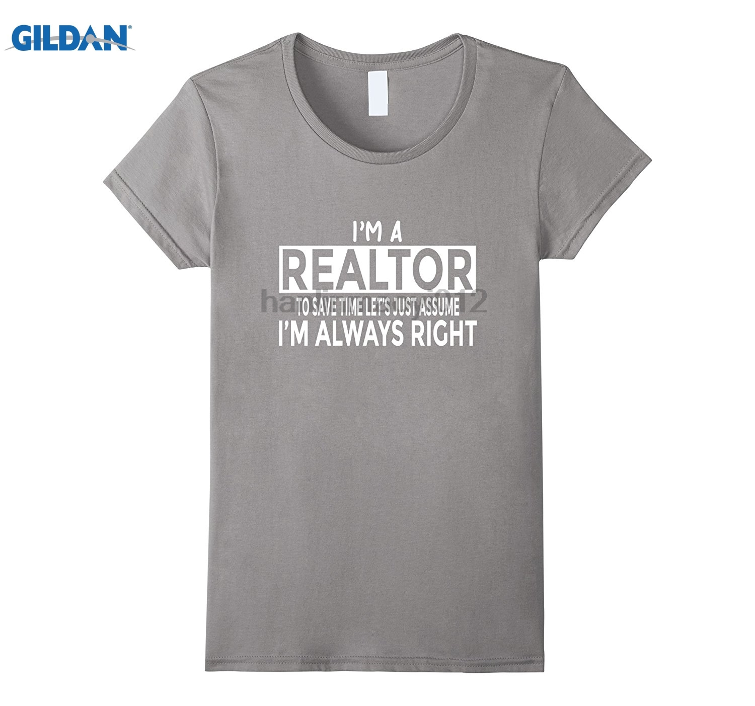 GILDAN Funny Real Estate Agent T-Shirt Just Assume Im Always Right Printed T-shirt glasses Womens T-shirt