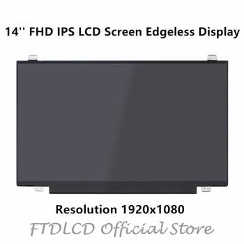 FTDLCD 14'' FHD IPS LCD Screen Edgeless Display N140HCA-EAC N140BGA-EA4 Rev.C1 NT140WHM-N44 NV140FHM-N49 1920x1080 30PIN