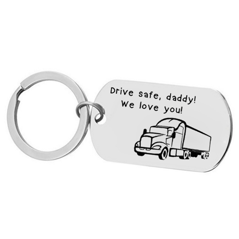 Custom Fashion Keyring Gifts Engraved Drive Safe, Daddy! we love you! Truck Keychain Husband