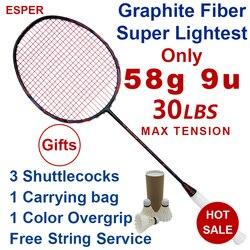 Esper 58 grama 9u raquete de badminton fibra carbono profissional super mais leve grafite raquete com corda 30lbs para adulto