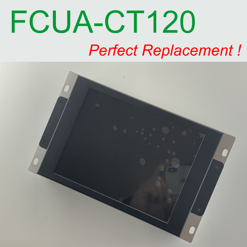 FCUA CT120 compatible LCD display 9 inch for E64 M64 M300 CNC system CRT monitor