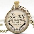 Стих библии Ожерелье, Остановитесь и Познайте, Что я Бог Кулон, псалом 46: 10 Цитата Ювелирные Изделия, ваш выбор Отделки