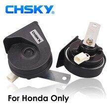 CHSKY специально для Honda Horn 12V для Honda Accord CR V Fit для понимания громкий автомобильный гудок длительный срок службы Claxon Snail Horn Car Styling