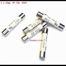 5-15 шт./лот 6,3x32 мм FF 10A 600V временно не керамики миниатюрный предохранитель 70 125 40