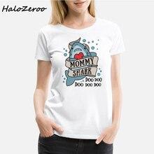 2019 Fashion Cool Printed Mommy Shark And Me T-shirt White Cotton Women Tshirts Summer Casual Harajuku Gift Clothing