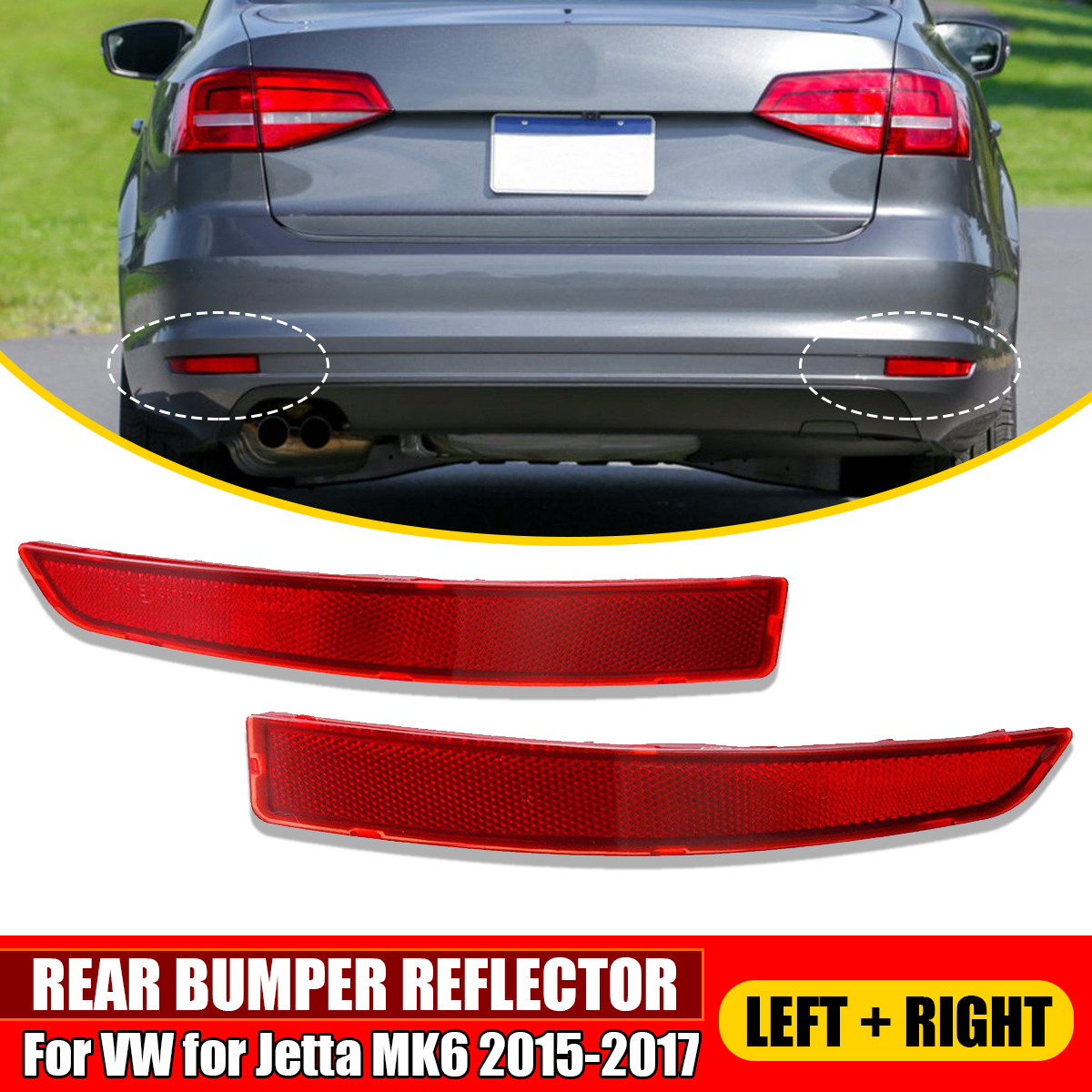 1 PCS Left Right Rear Bumper Refletor Serve Para VW Jetta para 2015 2016 2017 MK6 Passenger Side Marcador # 5C6945105B 5C6945106B Novo