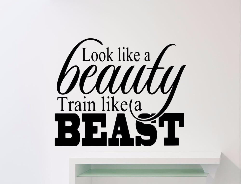 Gym Wall Decal Look Like A Beauty Train Like A Beast Words