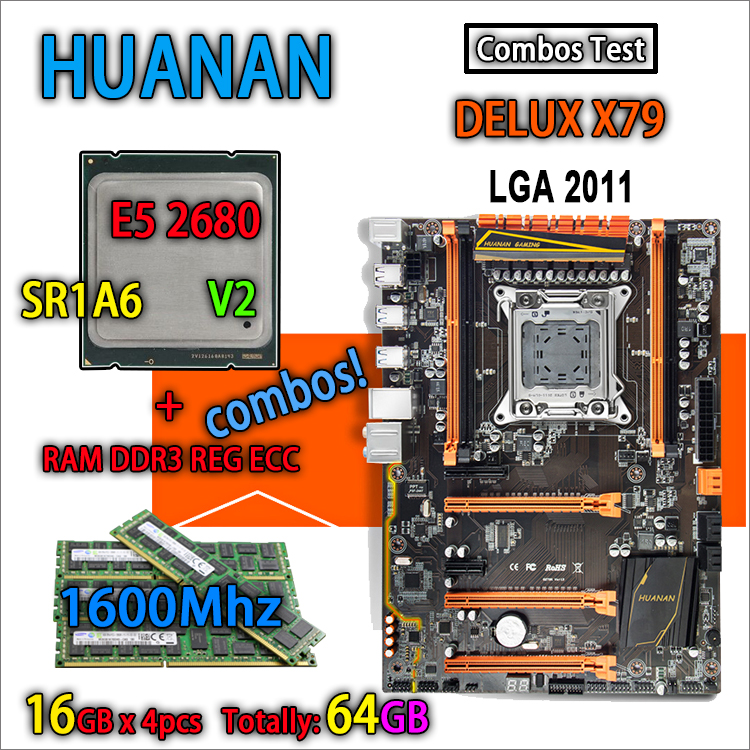 HUANAN d'or Deluxe version X79 jeu carte mère LGA 2011 ATX combos E5 2680 V2 SR1A6 4x16G 1600 Mhz 64 GB DDR3 RECC mémoire