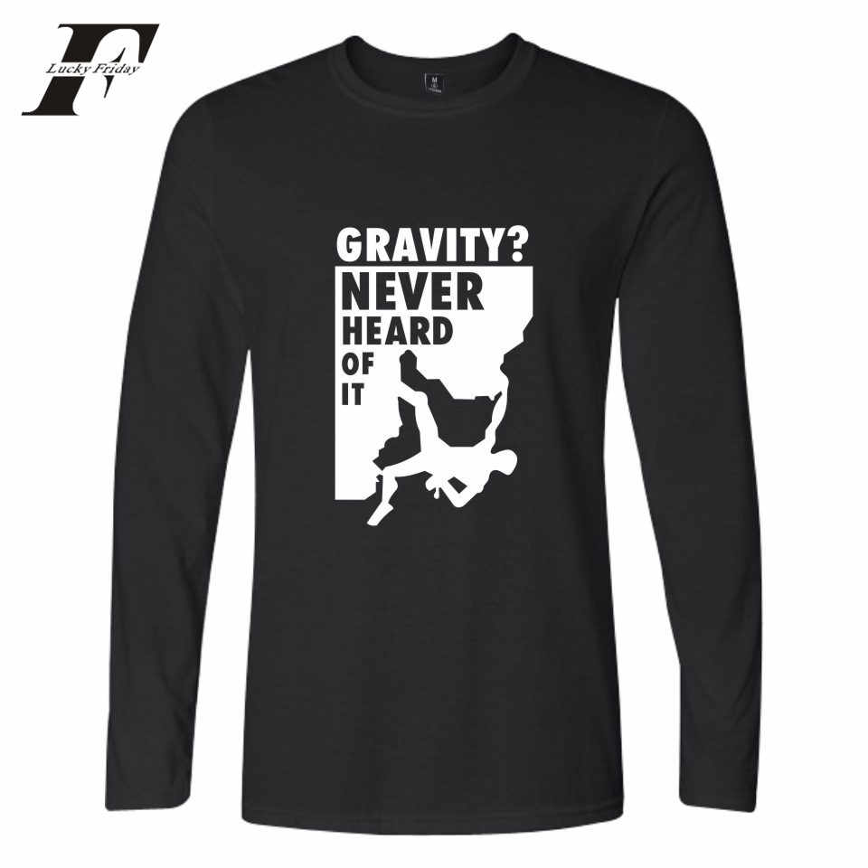 6ae031b68c7 Detail Feedback Questions about LUCKYFRIDAYF Gravity 2017 Never Heard Of It  New Men Cotton Tshirt Men Longsleeve Autumn Fashion Printed T shirt Tops  Plus ...