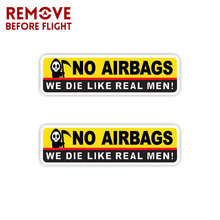 NO AIRBAGS WE DIE LIKE REAL MEN Funny Stickers Car Safety Warning Rules Decal waterproof personality protection car stickers